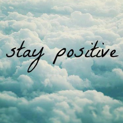 Stay Positive And Live Life Simple